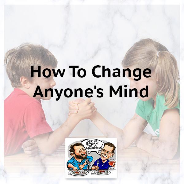 LMSM 38 | Changing Minds