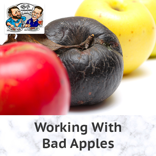 Working With Bad Apples