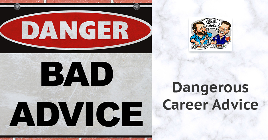 LMSM 22 | Dangerous Career Advice