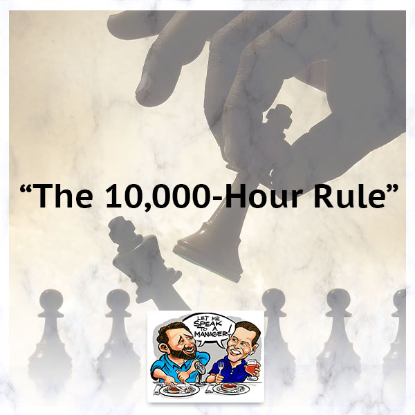 """The 10,000-Hour Rule"""