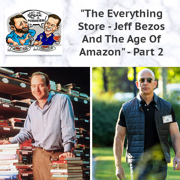 """The Everything Store – Jeff Bezos And The Age Of Amazon"" – Part 2"