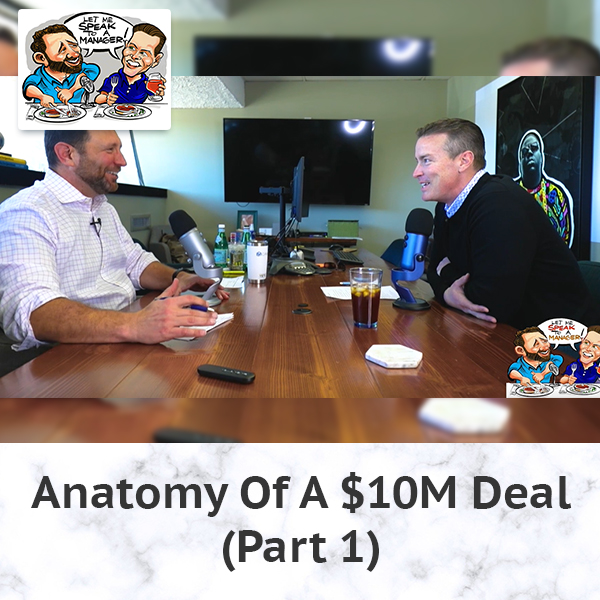 Anatomy Of A $10M Deal (Part 1)