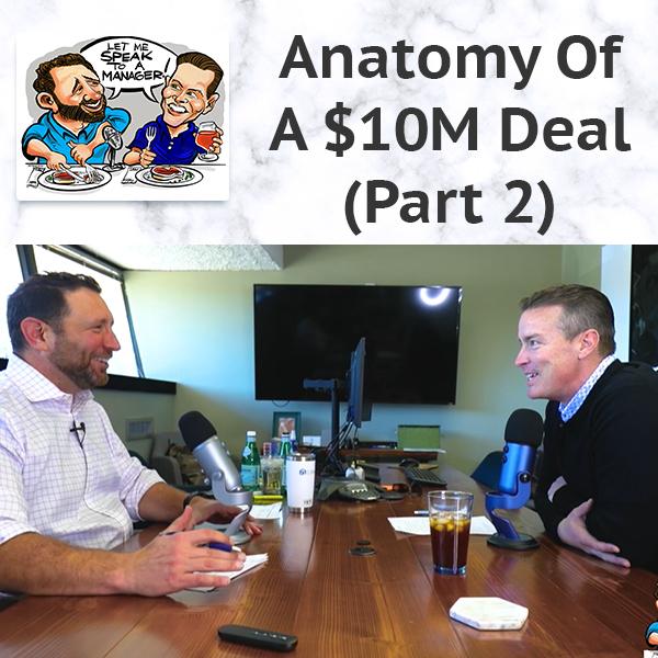 LMSM 28 | $10M Deal