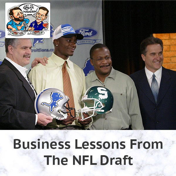 Business Lessons From The NFL Draft