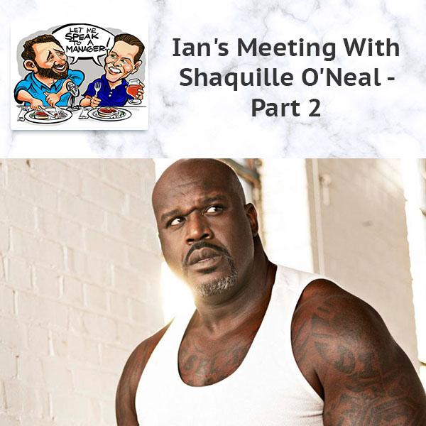LMSM 43 | Meeting Shaquille